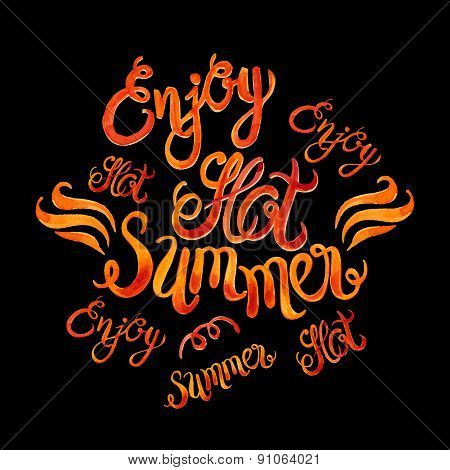 Watercolor Vector Lettering Enjoy Hot Summer-fire Flame Style Pattern-model For Design Of Gift Packs