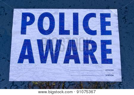 Police aware sign