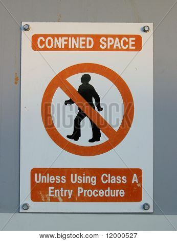 Sign, Confined Space