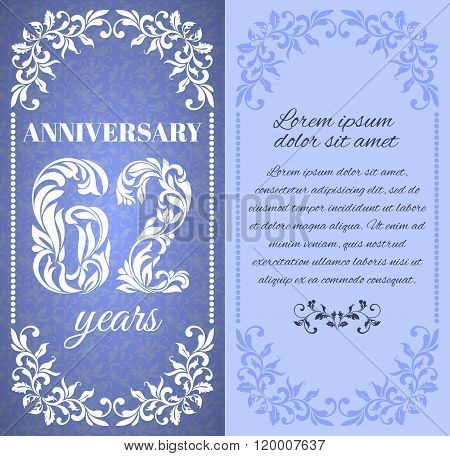 Luxury Template With Floral Frame And A Decorative Pattern For The 62 Years Anniversary. There Is A
