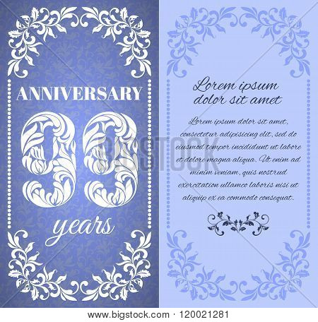 Luxury Template With Floral Frame And A Decorative Pattern For The 99 Years Anniversary. There Is A