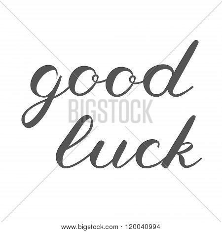 Good luck brush lettering. Cute handwriting.