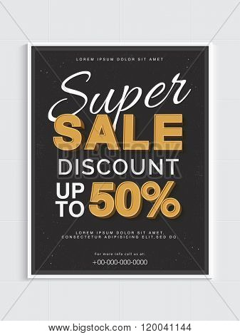 Super Sale with 50% discount offer, Flyer, Banner, Pamphlet or Poster design.