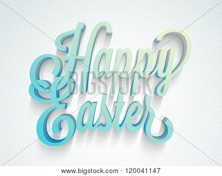 Creative glossy 3D text Happy Easter on shiny background.