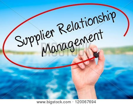 Man Hand Writing Supplier Relationship Management With Black Marker On Visual Screen.