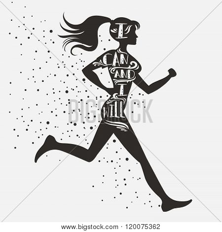 poster of Sport/Fitness typographic poster. Running girl. I can and I will. Motivational and inspirational illustration. Lettering. For logo, T-shirt design, stamp, poster, bodybuilding or fitness club.