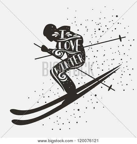 I love winter.Inspirational typography with skier.