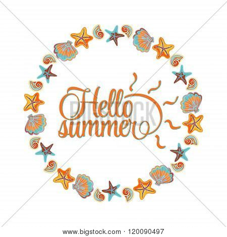 round ornament made of shells, frame made of shells, marine ornament. Hello summer lettering card. Blue orange colors.
