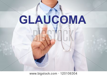Doctor hand touching GLAUCOMA sign on virtual screen.