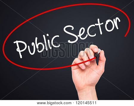 Man Hand Writing Public Setor With Black Marker On Visual Screen.