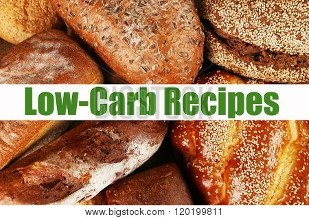 Text Low-Carb Recipes on bread background