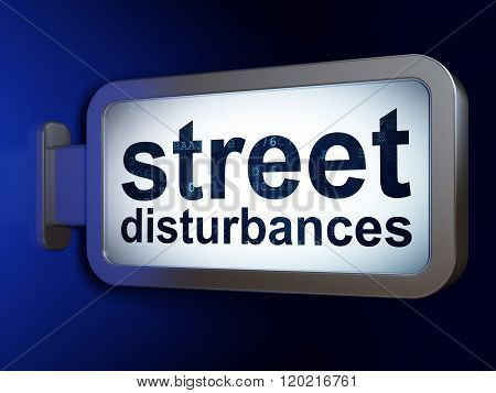 Politics concept: Street Disturbances on billboard background