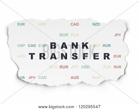 Banking concept: Bank Transfer on Torn Paper background