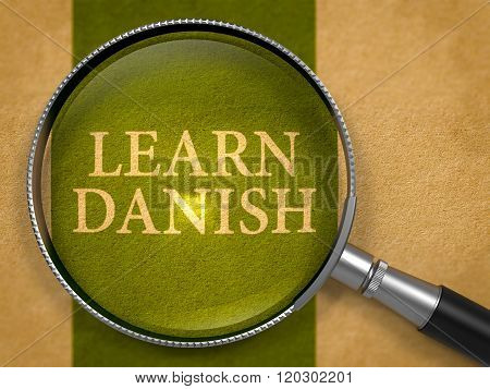 Learn Danish through Loupe on Old Paper.