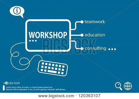 Workshop Business Concept.