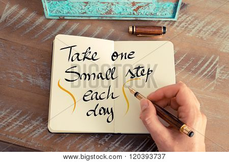 Handwritten Text Take One Small Step Each Day