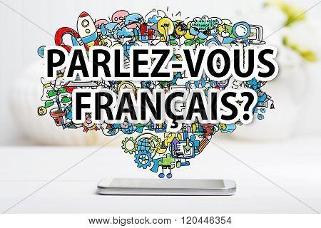 Parlez Vous Francais Concept With Smartphone