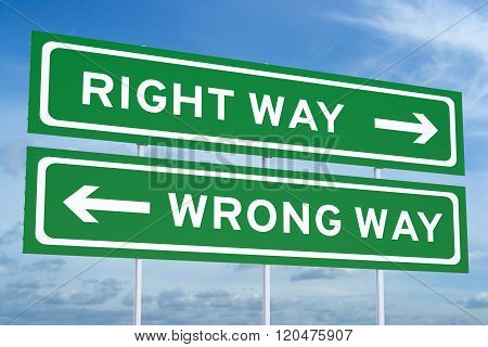 Right or Wrong way concept on the Road Signs
