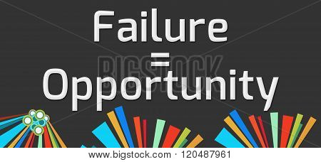 Failure Equals Opportunity Dark Colorful Elements