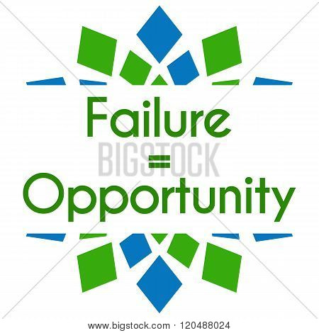 Failure Equals Opportunity Green Blue Square Elements