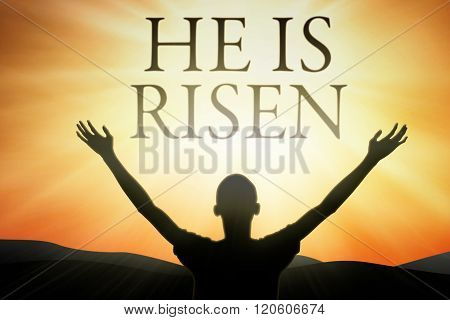 Man And Text He Is Risen