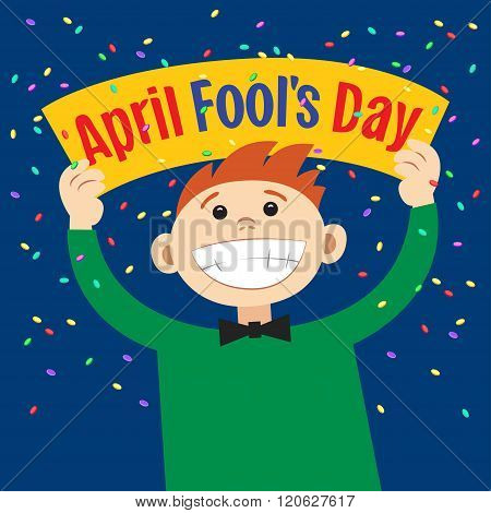 Funny Cartoon Man Holding Sign April Fools Day. Smiling Happy Boy, With Poster Signboard. Vector
