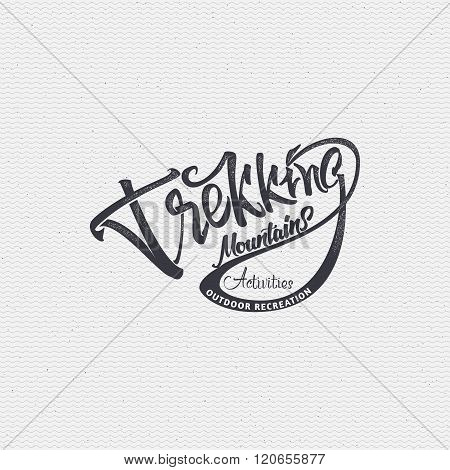 Trekking sign  handmade differences, made using calligraphy and lettering It can be used as insignia