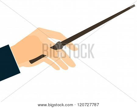 Magic Wand. Hand Holding A Wand On A White Background. Vector Illustration.