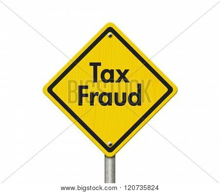 Yellow Tax Fraud Highway Road Sign
