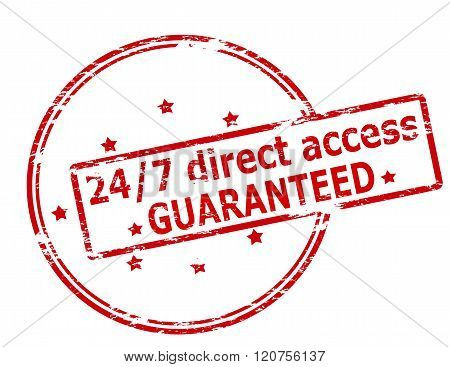 Rubber stamp with text twenty four seven direct access guaranteed inside vector illustration