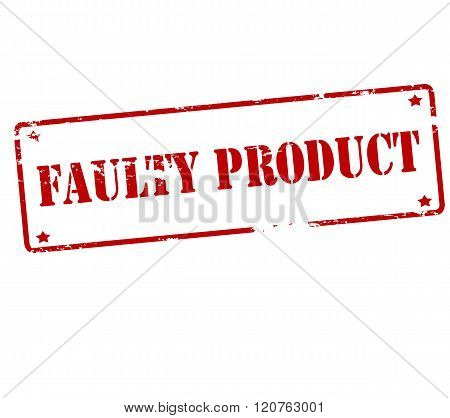 Rubber stamp with text faulty product inside vector illustration