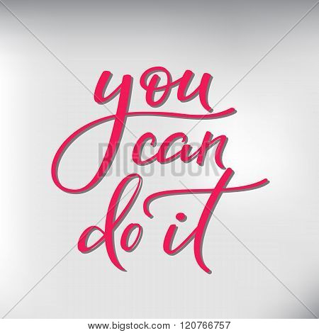 You Can Do It Vector Lettering