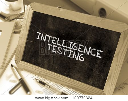 Intelligence Testing - Chalkboard with Hand Drawn Text.