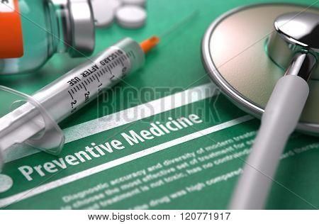 Preventive Medicine - Printed Diagnosis on Green Background.