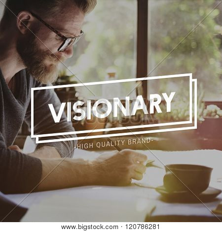 Visionary Vision Idea Creative Imagination Thinking Concept