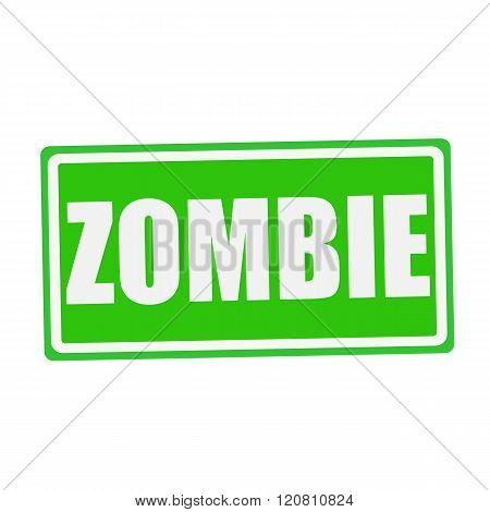 an images of ZOMBIE white stamp text on green