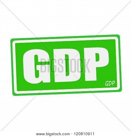 an images of GDP white stamp text on green