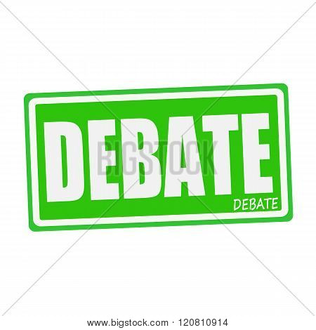 an images of DEBATE white stamp text on green