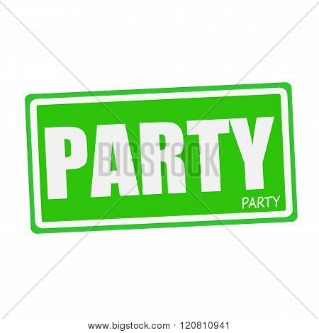 an images of PARTY white stamp text on green