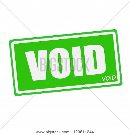 an images of VOID white stamp text on green