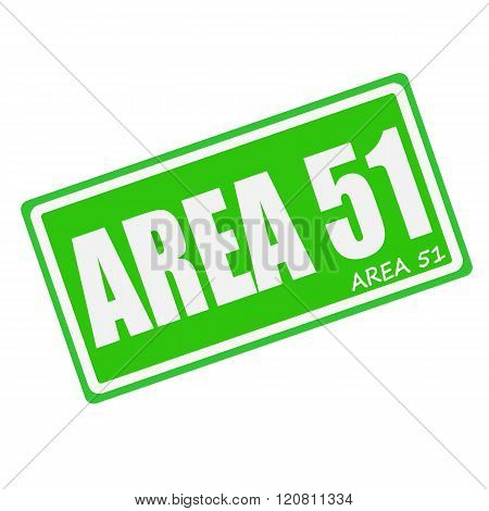 AREA 51 white stamp text on green