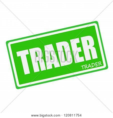 an images of TRADER white stamp text on green