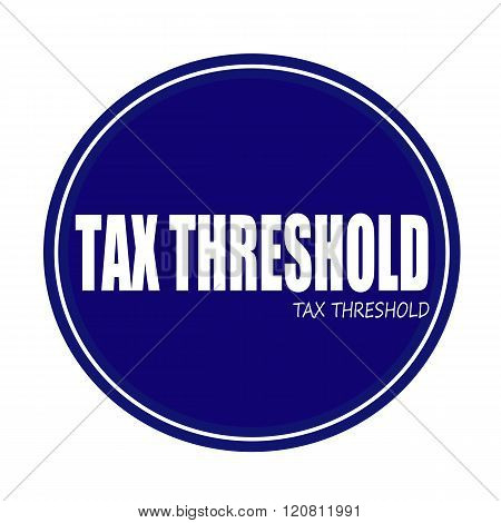 TAX THRESHOLD white stamp text on blue