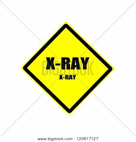 X-Ray Black stamp text on yellow background