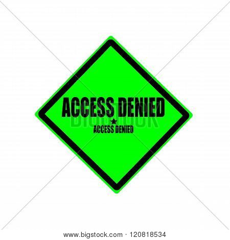 Access denied black stamp text on green background