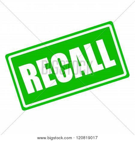 Recall white stamp text on green background