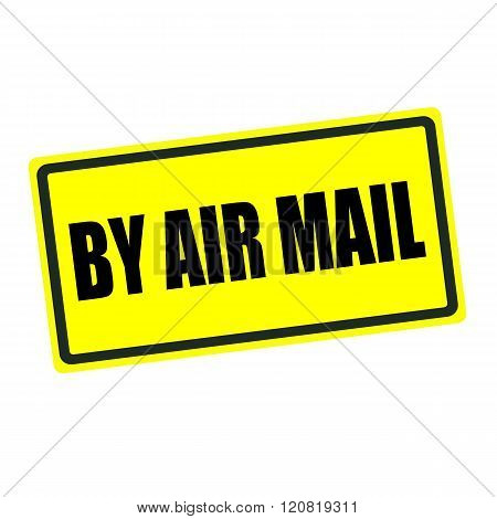 By air mail back stamp text on yellow background