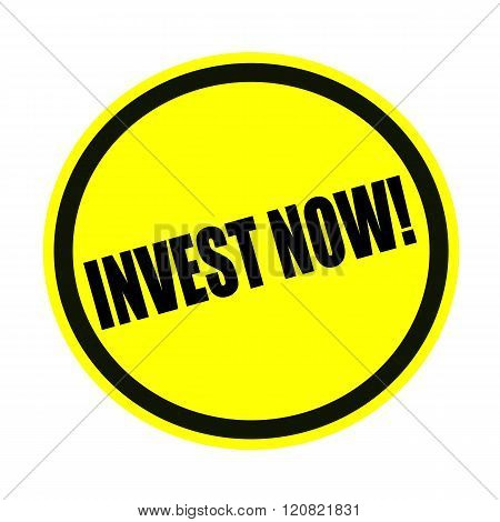 Invest now black stamp text on yellow