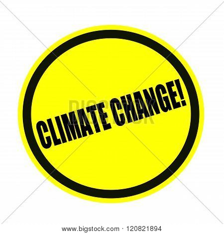 Climate change black stamp text on yellow
