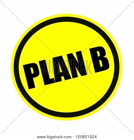 Plan B black stamp text on yellow